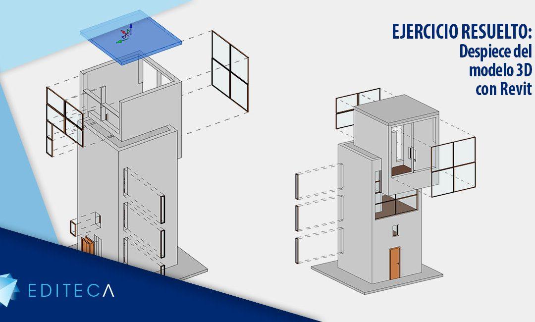 EJERCICIO RESUELTO -Despiece del modelo 3D en Revit