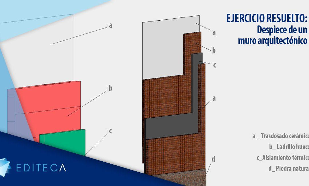 EJERCICIO RESUELTO – Despiece de un muro arquitectónico en Revit