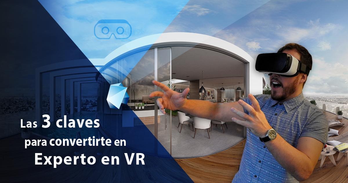 3 claves para convertirte en experto en realidad virtual