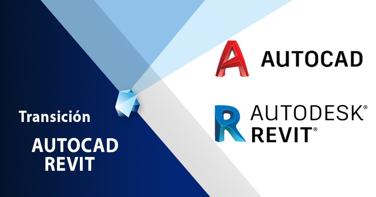 AUTOCAD y REVIT Transición