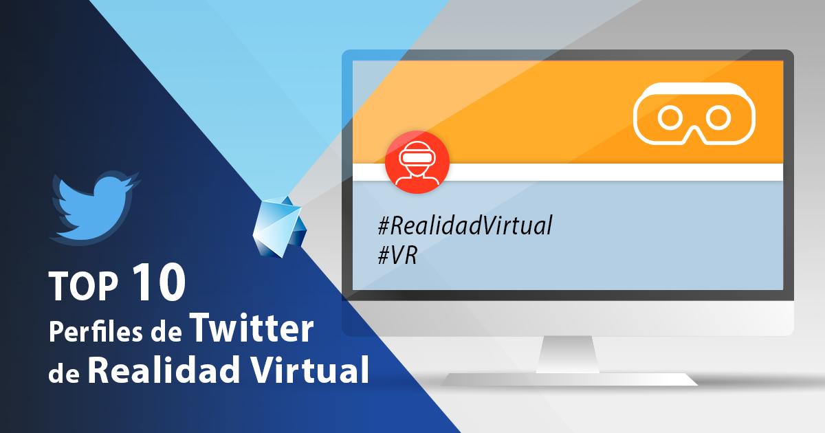 publicación blog top 10 perfiles twitter de realidad virtual