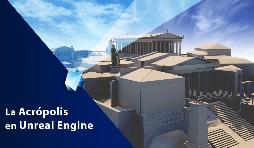 La Acrópolis de Atenas en Unreal Engine