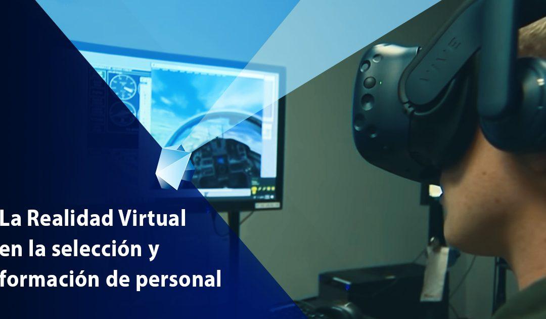 La Realidad Virtual en la selección y formación de personal