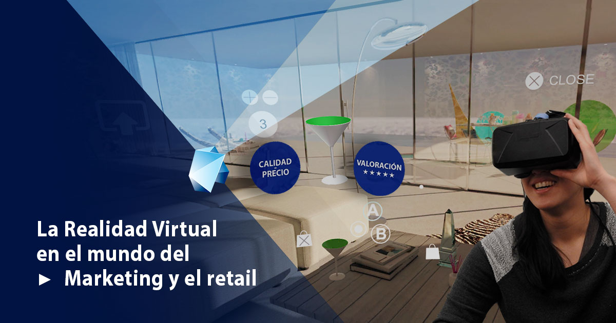 realidad virtual aplicada al marketing y al retail