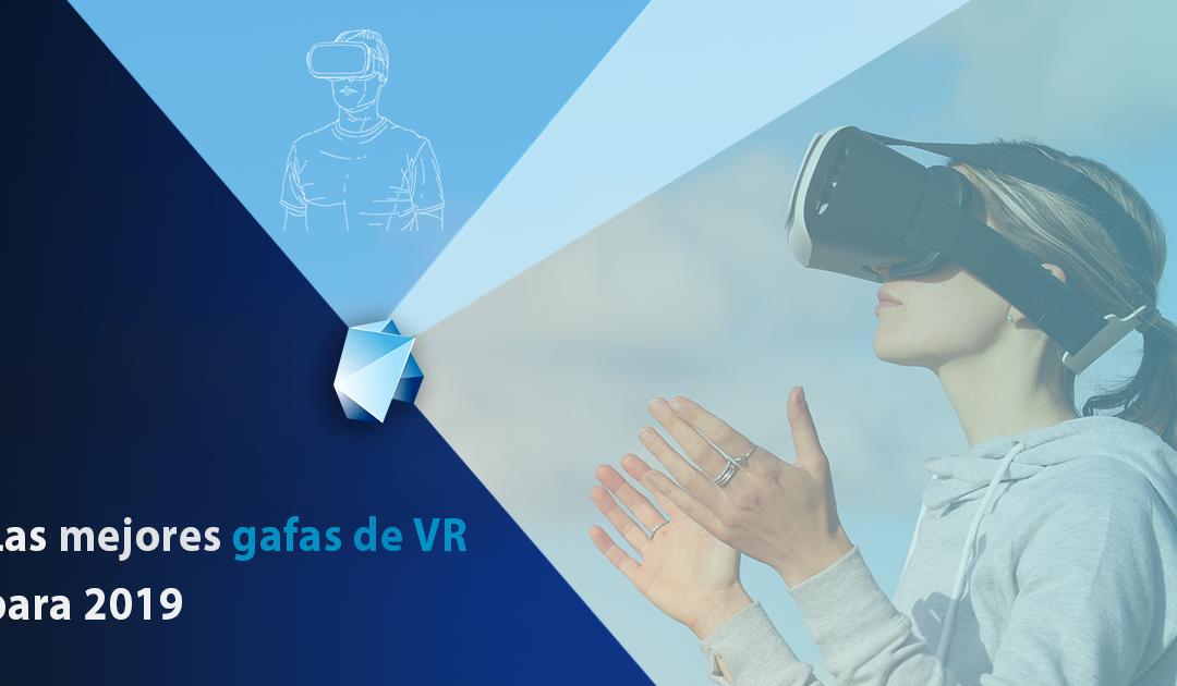 Las mejores gafas de VR para 2019