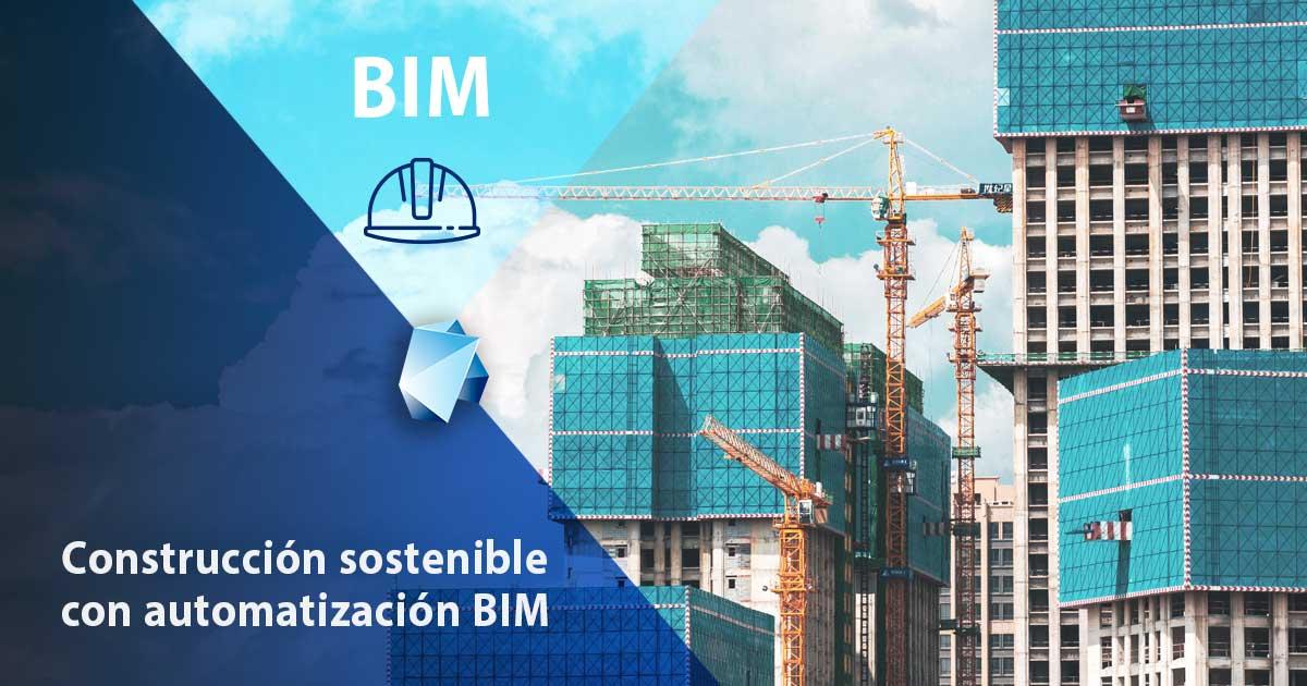 construcción-sostenible-con-automatización-bim