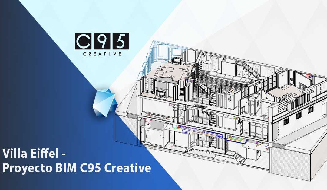 Proyecto Villa Eiffel – Éxito BIM de C95 Creative