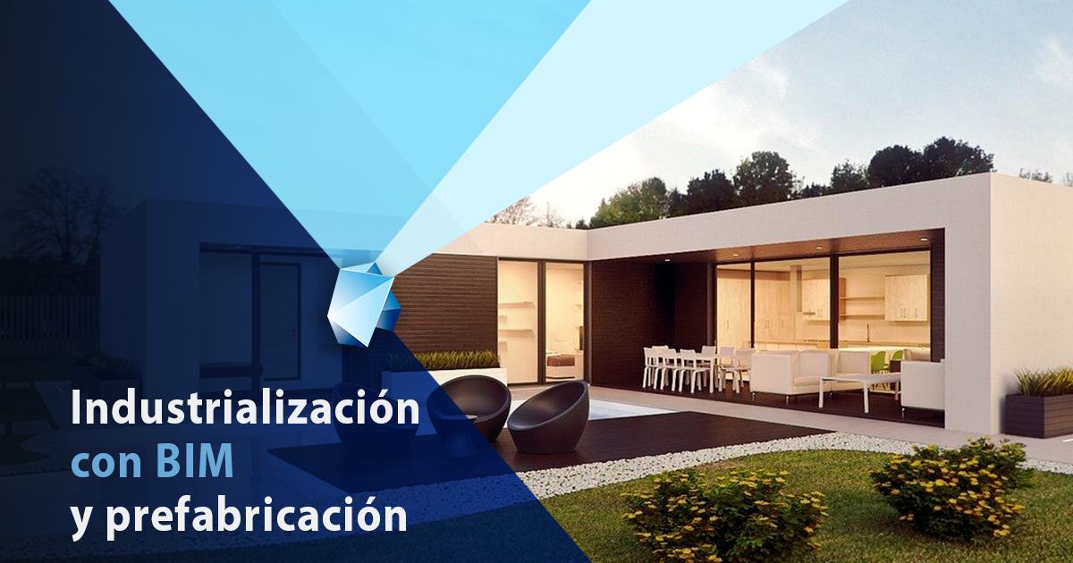 industrializacion-bim-prefabricacion
