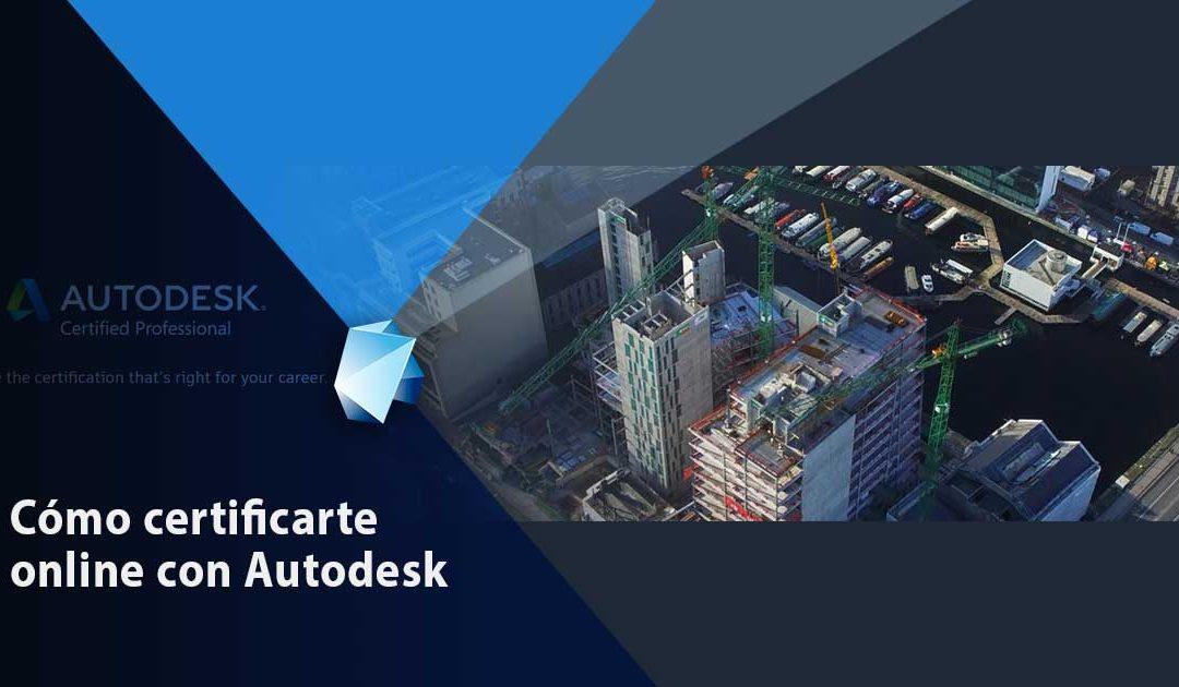 Cómo Certificarte Online con Autodesk