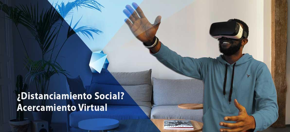 ¿Distanciamiento Social Acercamiento Virtual