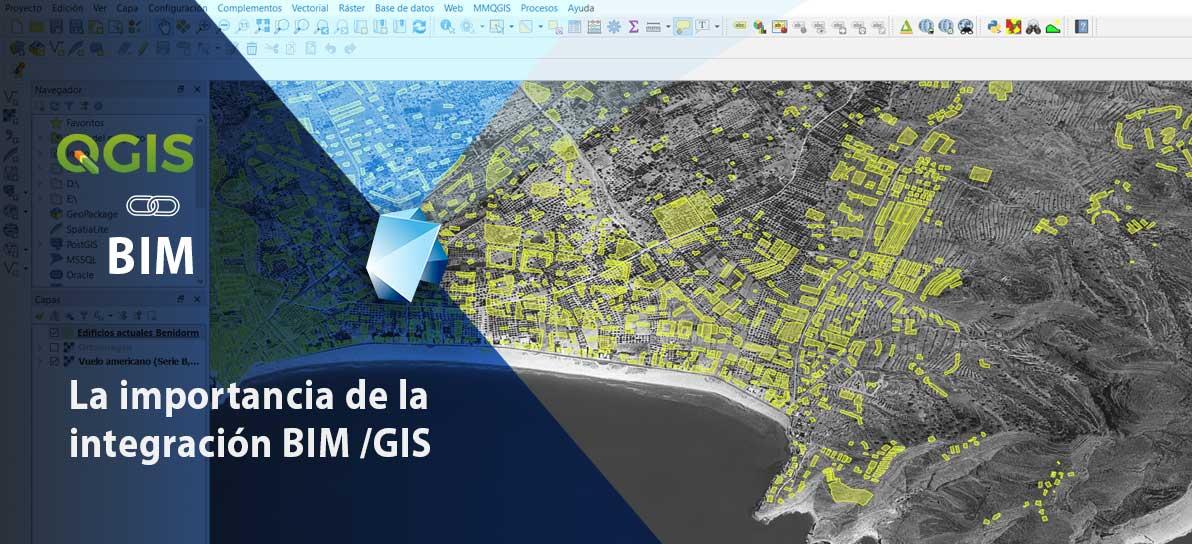 La importancia de la integración BIM - GIS