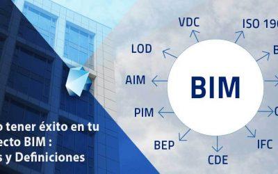 Cómo tener éxito en tu proyecto BIM : Bases y Definiciones
