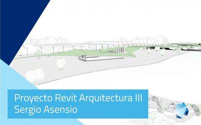 Proyecto Revit Arquitectura (III) Avanzado – Sergio Asensio