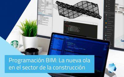 Programación BIM: La nueva ola en el sector de la construcción