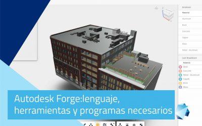 Autodesk Forge: Lenguajes, herramientas y programas necesarios