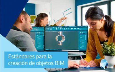 Estándares para la creación de objetos BIM