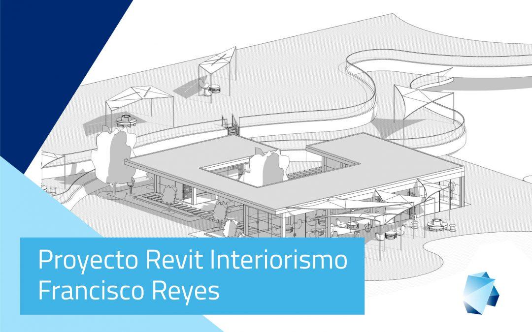 Proyecto Revit Interiorismo – Francisco Reyes