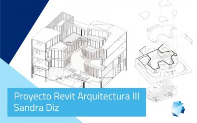 Proyecto Revit Arquitectura Avanzado – Sandra Diz